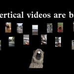 Do You Have A Vertical Video Syndrome?