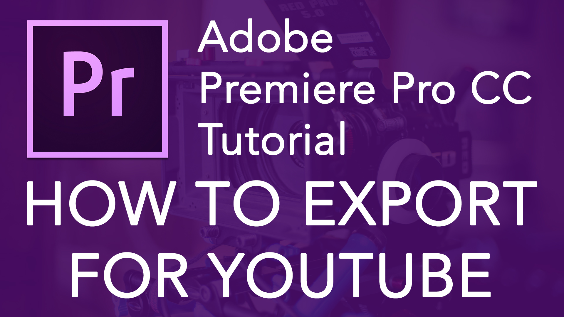 How to Export for YouTube
