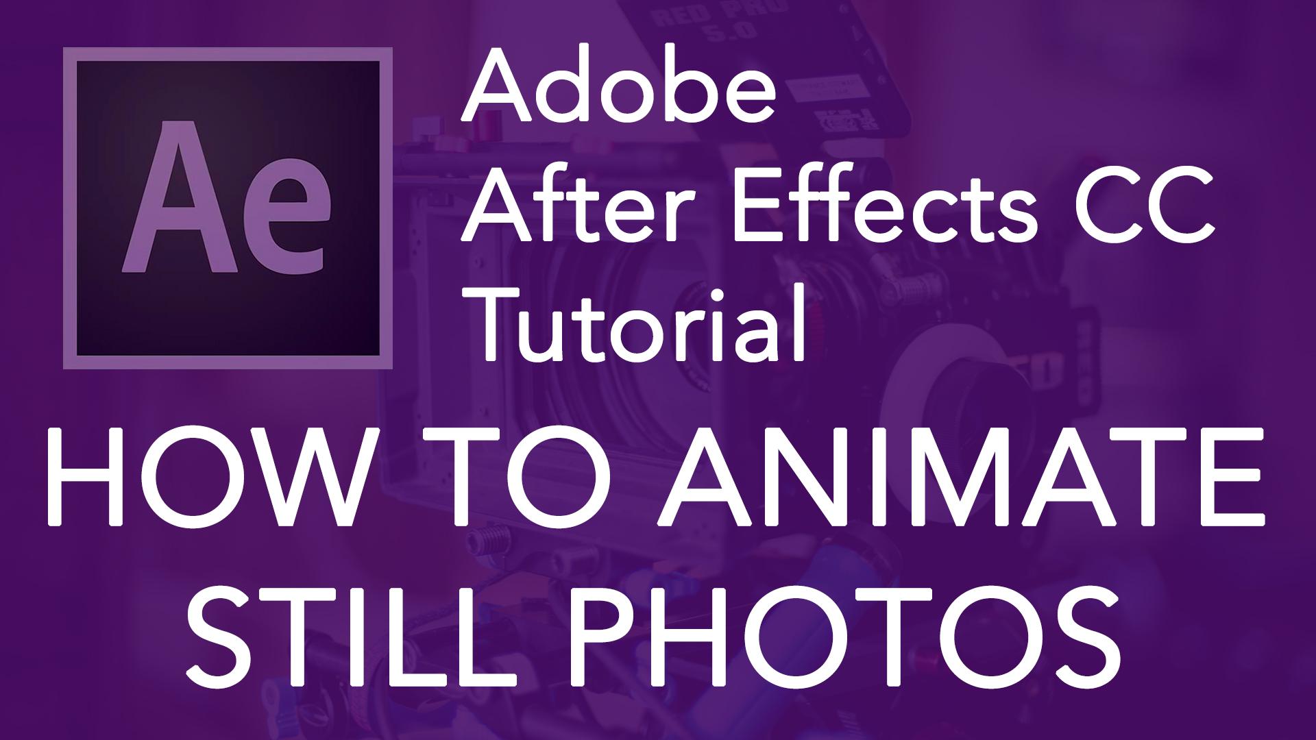 How to Animate Still Photos